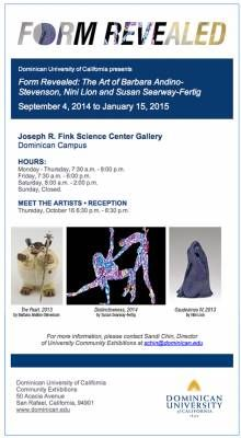 Form Revealed - Exhibit at Dominican University of California - Reception  Thursday, October 16