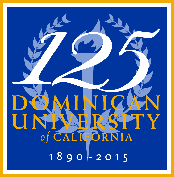 Dominican University of California 125 Years